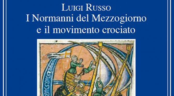 I Normanni del Mezzogiorno e il movimento crociato