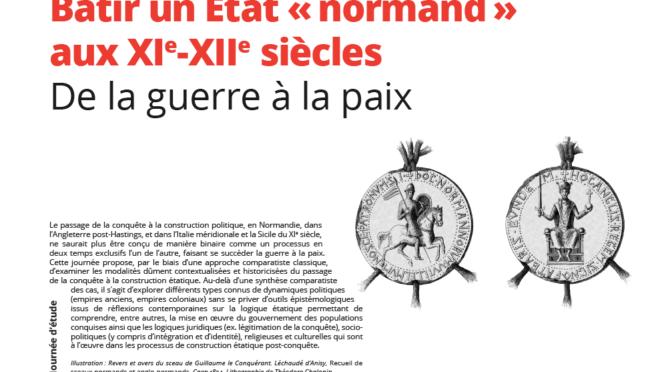 Bâtir un État « normand » aux XIe-XIIe siècles. De la guerre à la paix